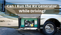 Can I Run The RV Generator While Driving?