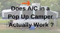 Does Air Conditioning Actually Work In a Pop Up Camper ?