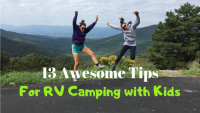 13 Awesome Tips for RV Camping with Kids