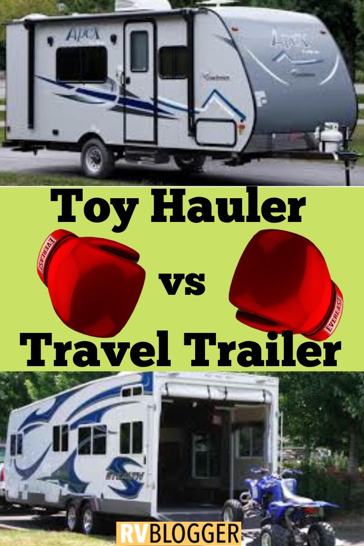 Toy Hauler vs. Travel Trailer