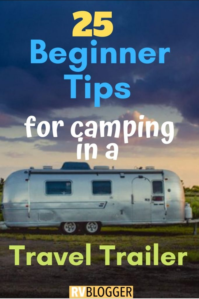 25 Beginner Supplies And Accessories For Travel Trailer Camping Rvblogger