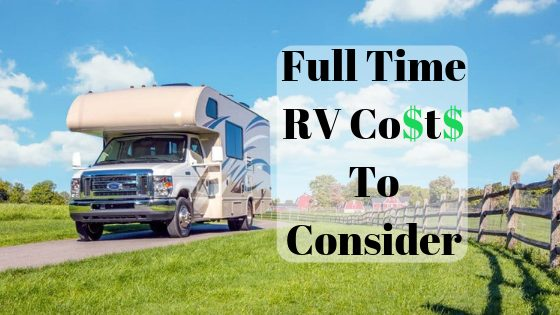 Full Time RV Costs to Consider – RVBlogger