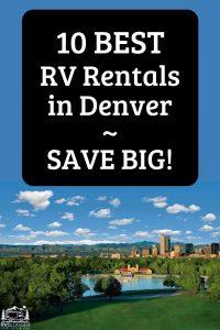 10 Best RV Rentals in Denver SAVE BIG!